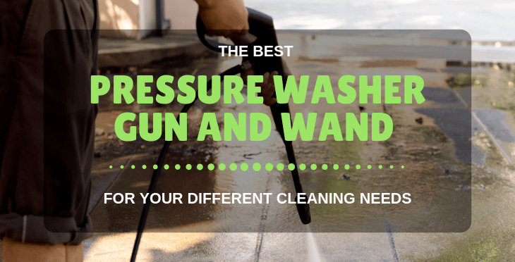 best pressure washer gun and wand