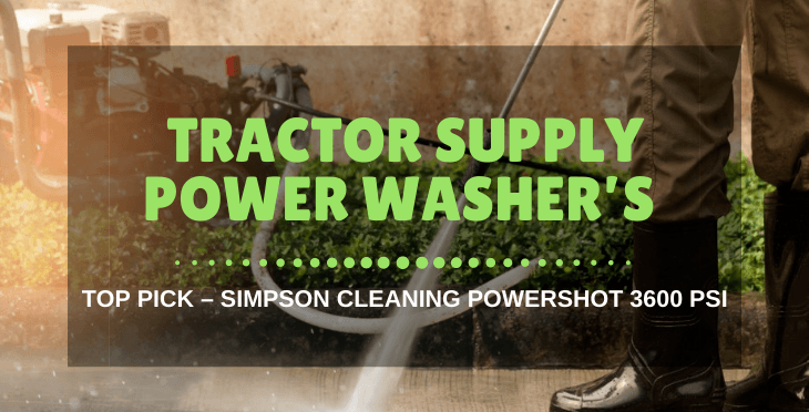 Tractor Supply Power Washer