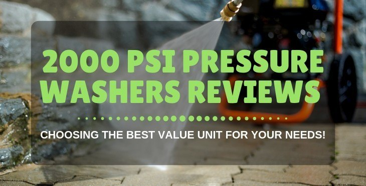 2000 PSI Pressure Washer Reviews