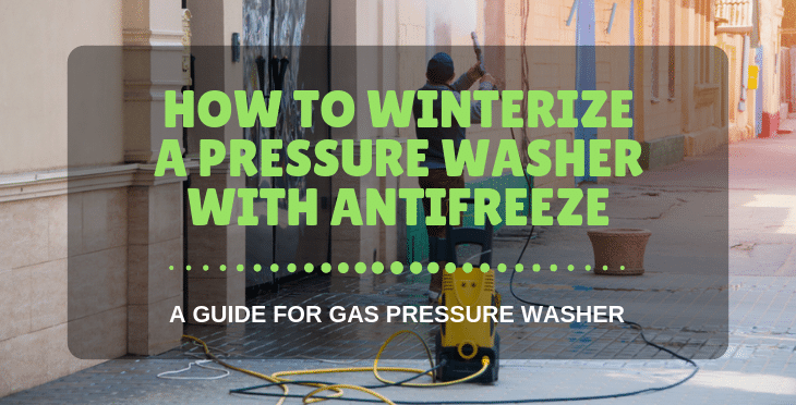 how to winterize a pressure washer with antifreeze