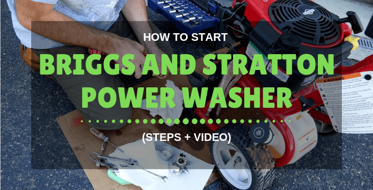 how to start briggs and stratton power washer