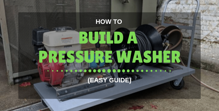 how to build a pressure washer
