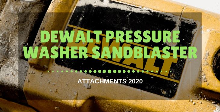 Dewalt Pressure Washer Sandblaster