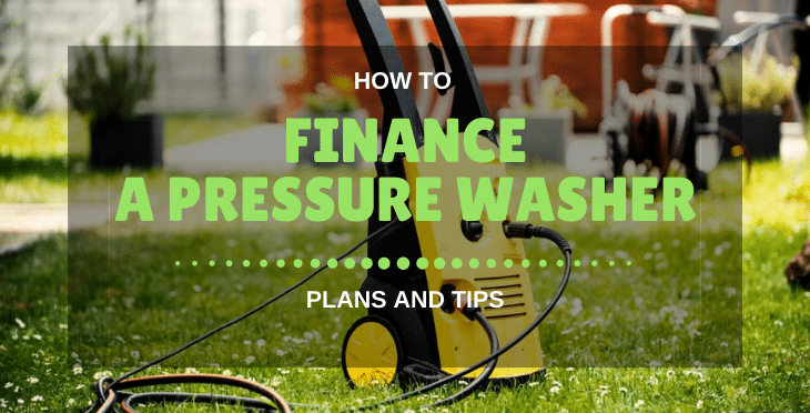 Finance A Pressure Washer