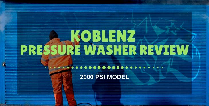 Koblenz Pressure Washer Review